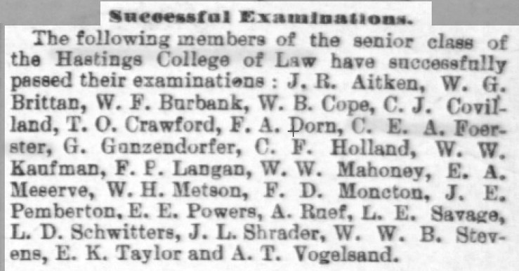 9 May 1886. Daily Alta California. Stanley Foerster passes the bar. His classmates included Abe Ruef, who would later be the notorious puppet-master of the Eugene Schmitz administration.