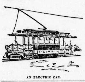 SF Examiner, 27 Apr 1892. An illustration of the all-new electric streetcar on its first day riding the rails. No one had ever seen trolley poles here before. Newspapers.com