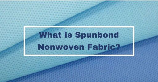 What is Spunbond Nonwoven Fabric