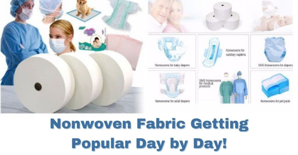 Nonwoven Fabric Getting Popular Day by Day!