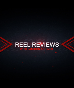 Reel Reviews, 10-03-19