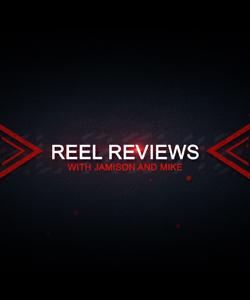 Reel Reviews, 06-06-19