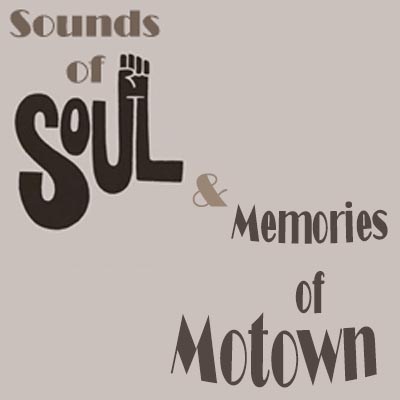 Sounds of Soul and Memories of Motown