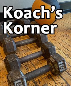 Koach's Korner, Meal Prep 101