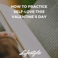 How to Practice Self-Love This Valentine's Day