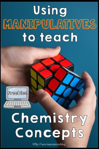 Using Manipulatives to Teach Chemistry Concepts ⋆ Sunrise