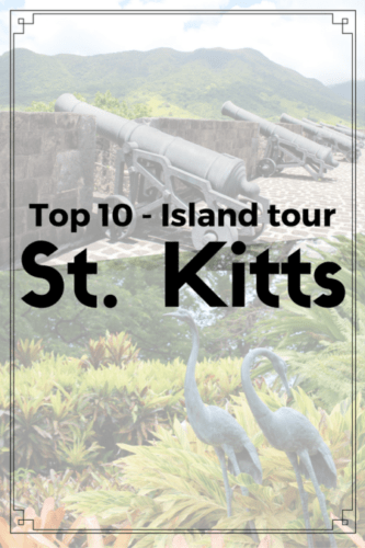 St. Kitts - Top 10 island tour