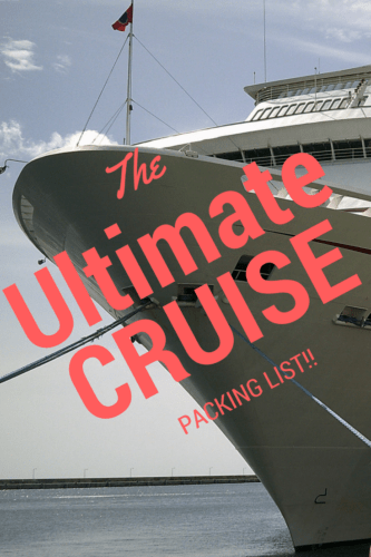 ultimate cruise packing list