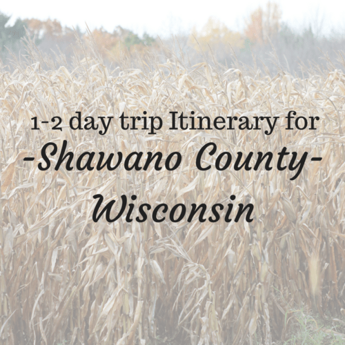 Exploring Shawano County! Wisconsin, daytrip itinerary