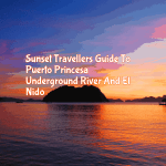 Sunset Travellers Guide To Puerto Princesa Underground River + El Nido