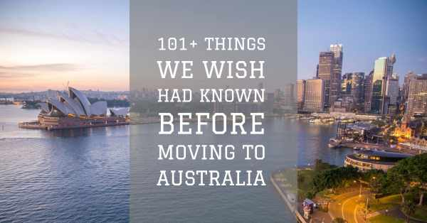101 things you need to know before moving to Australia. Moving to Australia, Shipping to Australia, Taxes in Australia, Farm work in Australia,