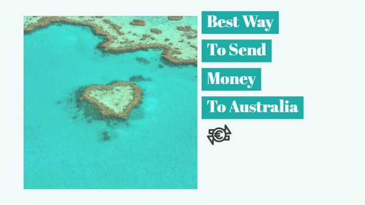 Best way to send money to Australia 2018