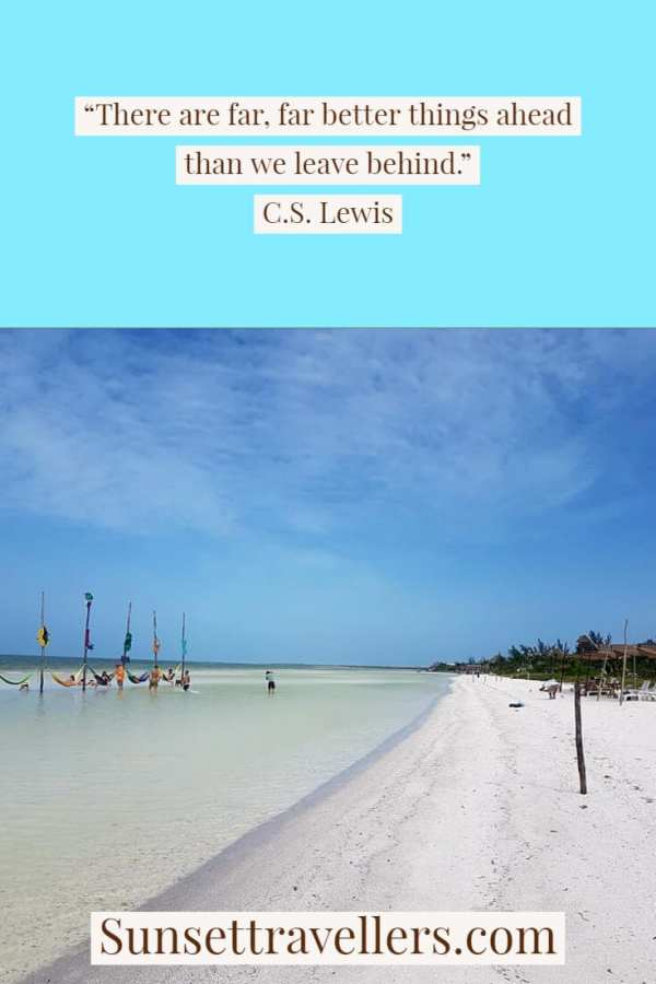 """""""There are far, far better things ahead than we leave behind."""" C.S. Lewis - Travel quotes"""