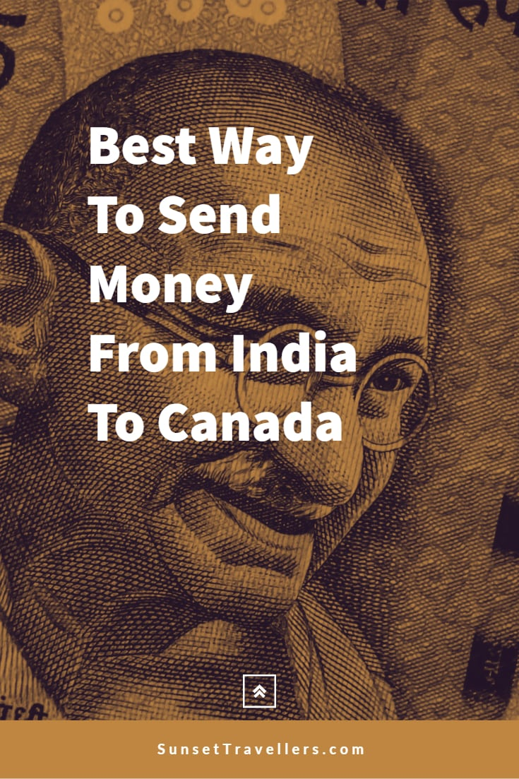 Best Way To Send Money From India To Canada
