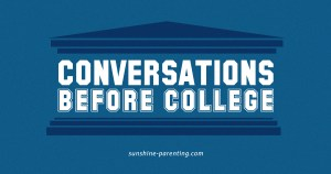 Conversations Before College