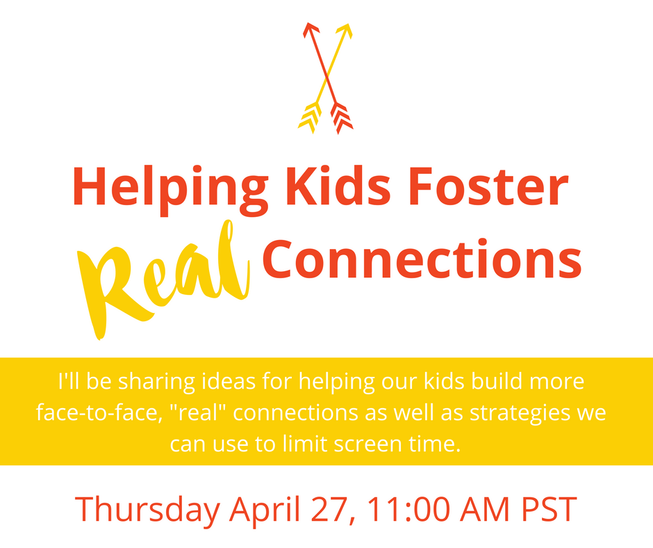 Helping Kids Foster Real Connections