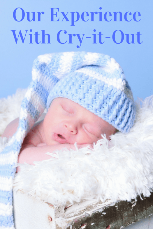 Our Experience with Cry it Out | sunshineandholly.com