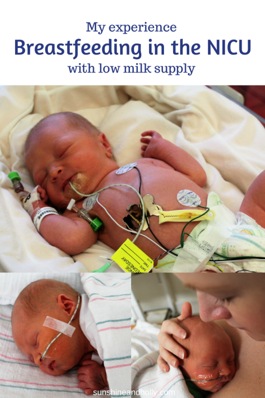 breastfeeding nicu baby low milk supply | sunshineandholly.com