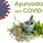 Ayurvedic Recommendation for COVID 19 – An Overview