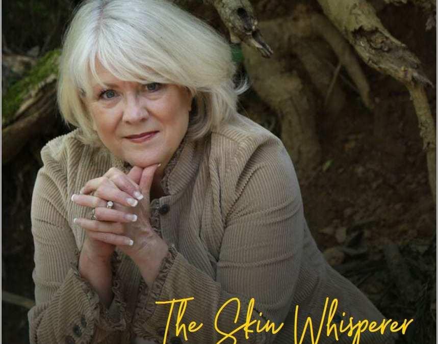 Notes From The Skin Whisperer…