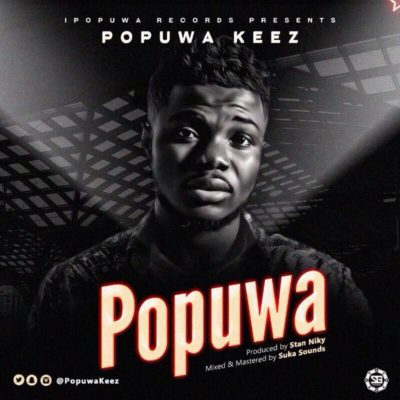 DOWNLOAD: Popuwa Keez – 'Popuwa (Audio)
