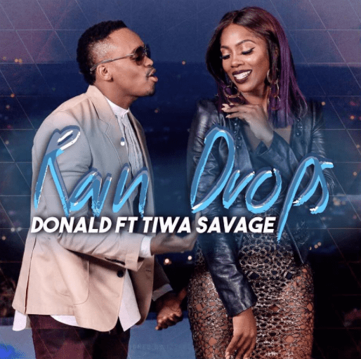 DOWNLOAD: Donald Ft. Tiwa Savage – Rain Drops (Audio)