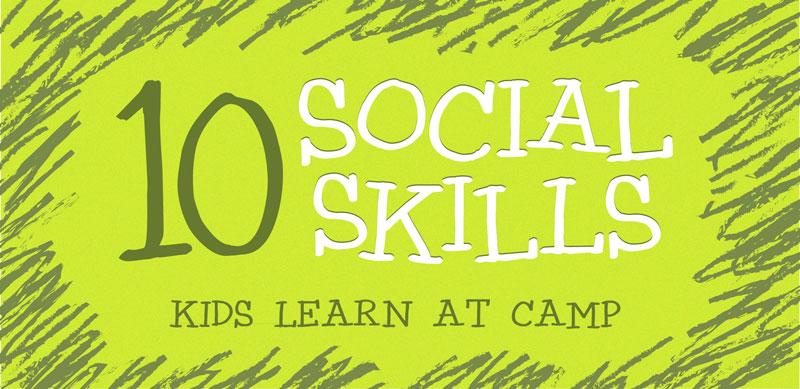 10 Social Skills Kids Learn at Camp