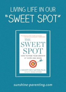 Living Life in our Sweet Spot