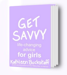 Get Savvy: Life-Changing Advice for Girls