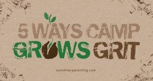 5 Ways Camp Grows Grit
