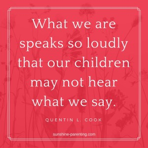 What we are speaks so loudly...