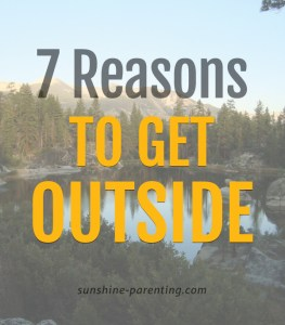 7 Reasons to Get Outside