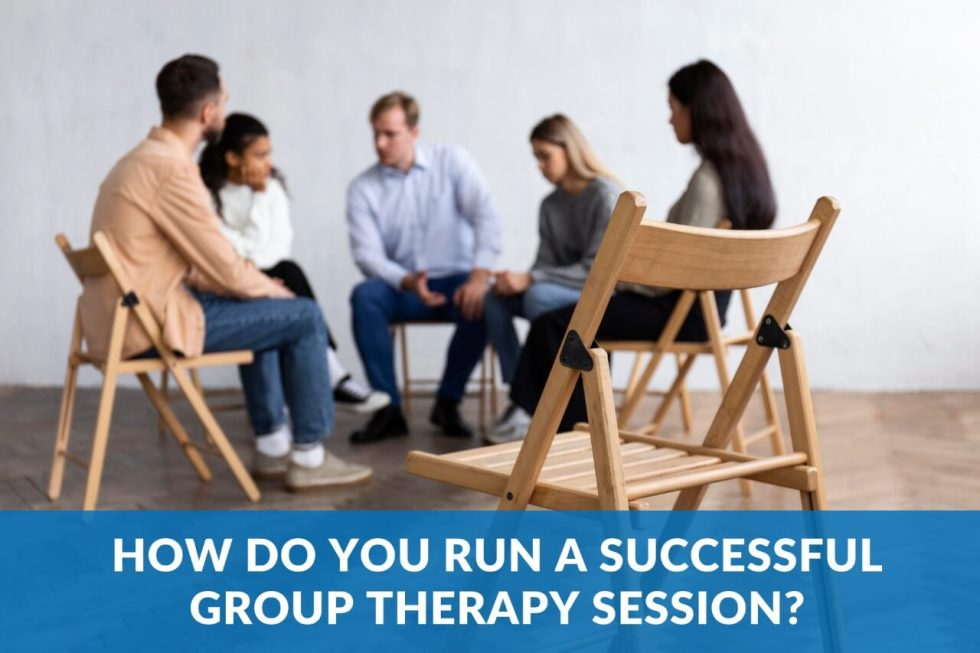 How do you run a successful group therapy session