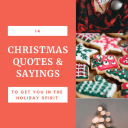 Christmas quotes to get you in the holiday spirit