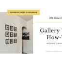 My modern gallery wall