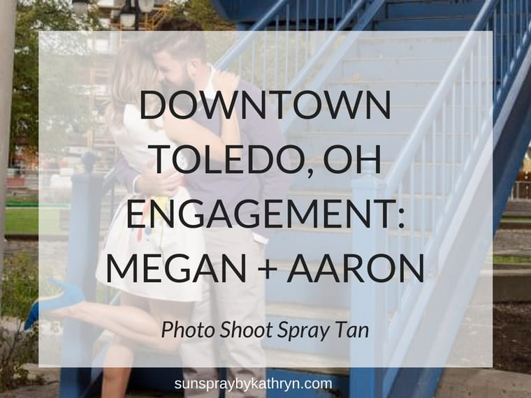 Downtown Toledo, OH Engagement Photo Shoot Spray Tan by SunSpray by Kathryn