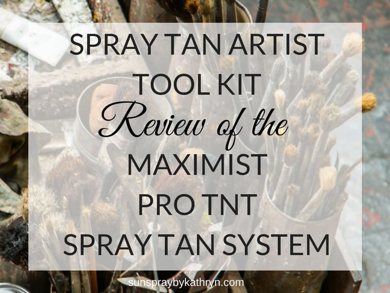 Review of the MaxiMist Pro TNT Spray tanning System