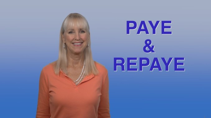 PAYE vs. REPAYE as Options for Student Loans and Repayments