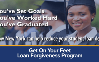 The NYS Get on Your Feet Loan Forgiveness Program