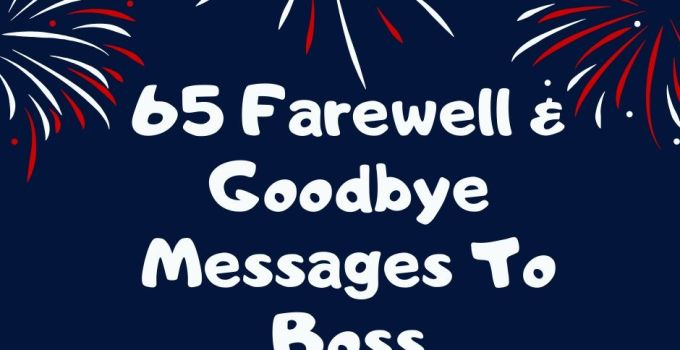 Farewell and Goodbye Messages To Boss