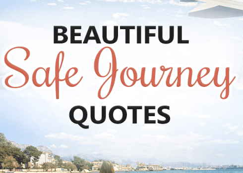 Safe journey messages and quotes