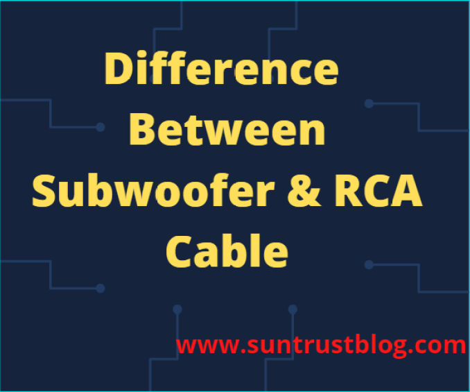 Difference Between Subwoofer & RCA Cable