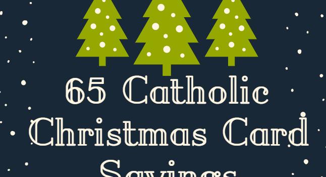 Catholic Christmas Card Sayings