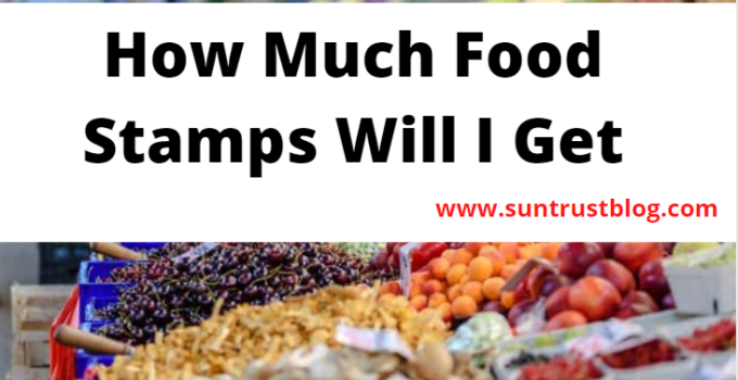 How Much Food Stamps Will I Get