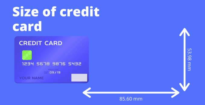 Credit Card Size & Dimensions. What Determines Its Look, Feel & Sizes