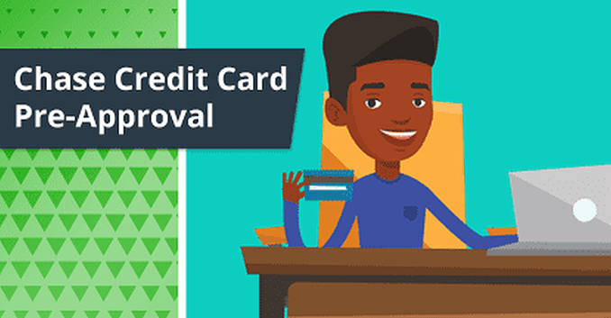 Chase Preapproved Credit Card - How to Qualify 2020