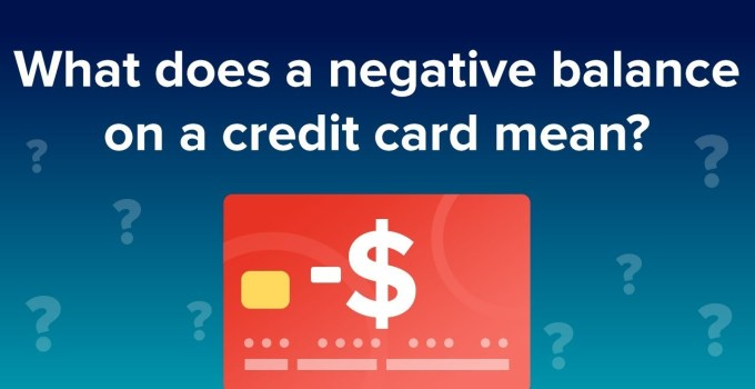 What is Negative Balance on Your Credit Card and How Does It Affect You?