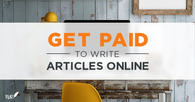 10 Websites That You Can Get Paid to Write in 2020