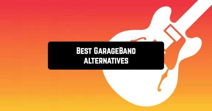 Best GarageBand Alternatives for Your Computer in 2020