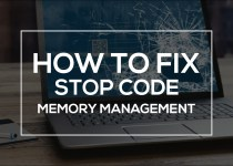 How to Stop the Memory Management STOP code